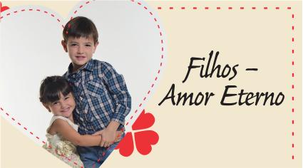 FILHOS – AMOR ETERNO