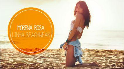 MORENA ROSA – LINHA BEACHWEAR