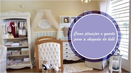 Como planejar o quarto para a chegada do bebê