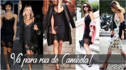 Vá para rua de Camisola!