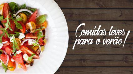 COMIDAS LEVES PARA O VERÃO!