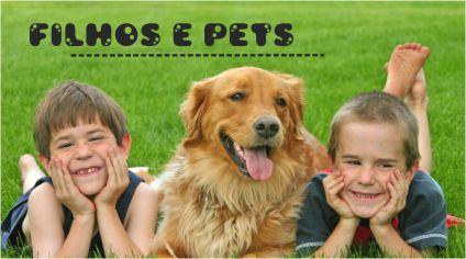 FILHOS E PETS