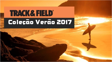 Track & Field Coleção Verão 2017