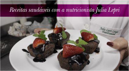 RECEITAS SAUDÁVEIS COM A NUTRICIONISTA JULIA LEPRI