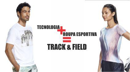 TECNOLOGIA + ROUPA ESPORTIVA = TRACK & FIELD