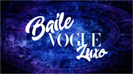 BAILE DA VOGUE: LUXO!