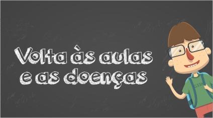VOLTA ÀS AULAS E AS DOENÇAS