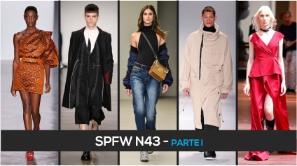 SPFW N43 – PARTE I