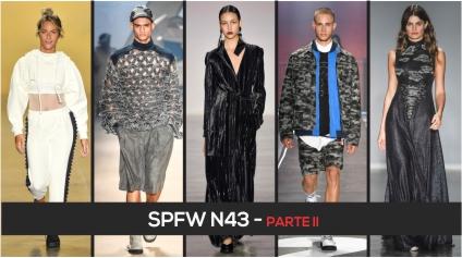 SPFW N43 – PARTE II
