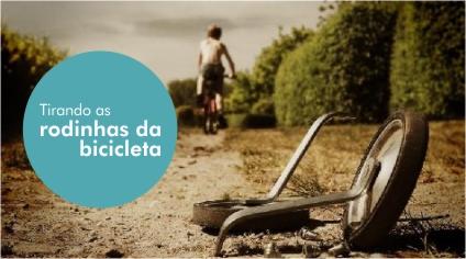 TIRANDO AS RODINHAS DA BICICLETA