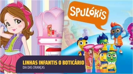 LINHAS INFANTIS O BOTICÁRIO – DIA DAS CRIANÇAS